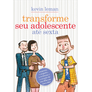 Transforme-seu-Adolescente-ate-Sexta