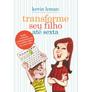 Transforme-Seu-Filho-Ate-Sexta