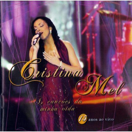 CD-Cristina-Mel-As-Cancoes-da-Minha-Vida