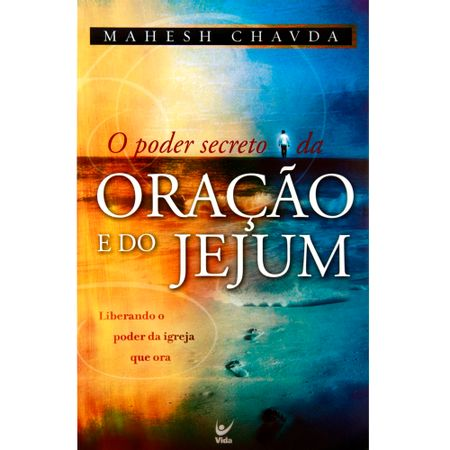 O-Poder-Secreto-da-Oracao-e-do-Jejum