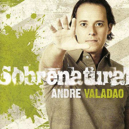 cd-andre-valadao-sobrenatural
