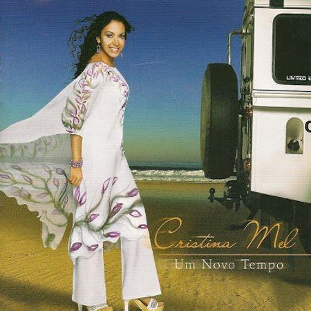 CD-Cristina-Mel-Um-Novo-Tempo-