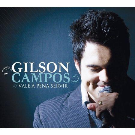 CD-Gilson-Campos-Vale-a-Pena-Servir
