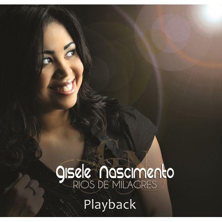 CD-Gisele-Nascimento-Rios-de-Milagres--Playback-