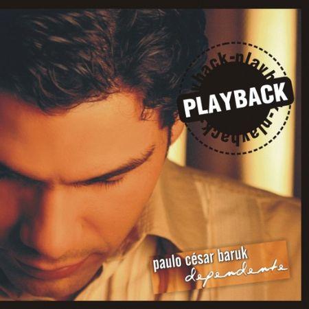 CD-Paulo-Cesar-Baruk-Dependente-PlayBack