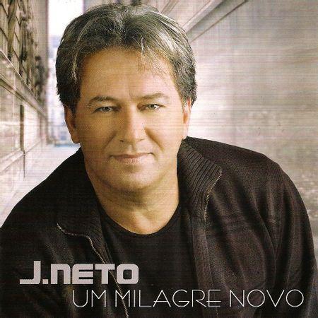 CD-J-Neto-Um-Milagre-Novo