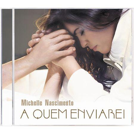 CD-Michelle-Nascimento-A-Quem-Enviarei