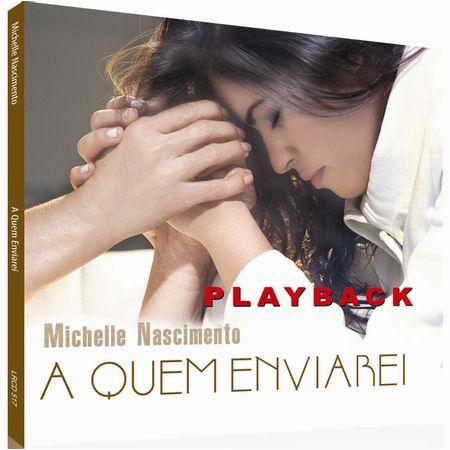 CD-Michelle-Nascimento-A-Quem-Enviarei--Playback-