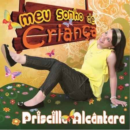 CD-Priscilla-Alcantara-Meu-Sonho-de-Crianca