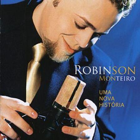 CD-Robinson-Monteiro-Uma-Nova-Historia