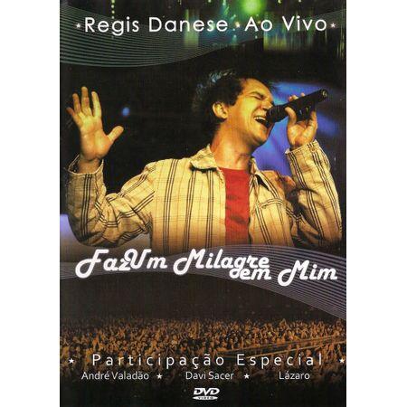 DVD-Regis-Danese-Faz-Um-Milagre-em-Mim
