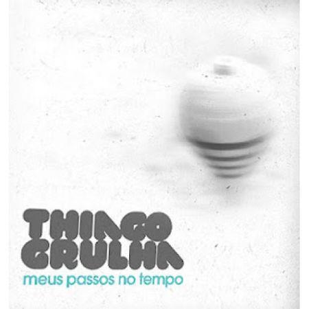 CD-Thiago-Grulha-Meu-Passos-no-Tempo