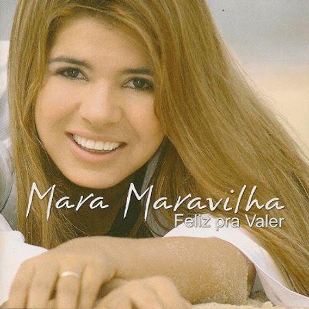 CD-Mara-Maravilha-Feliz-Pra-Valer