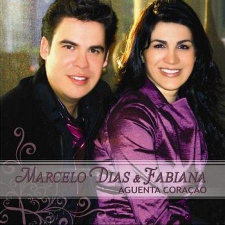 CD-Marcelo-Dias-e-Fabiana-Aguenta-Coracao