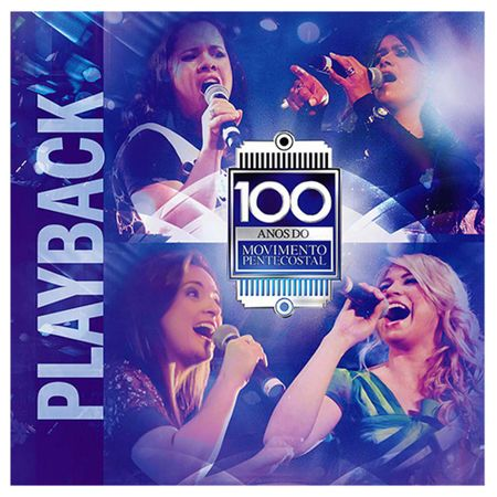 Playback-100-anos-do-Movimento-Pentecostal