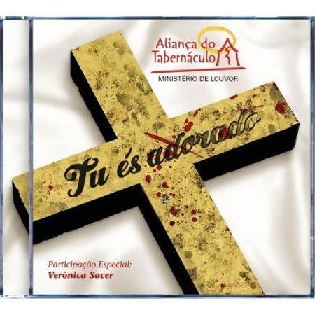 alianca-do-tabernaculo-tu-es-adorado