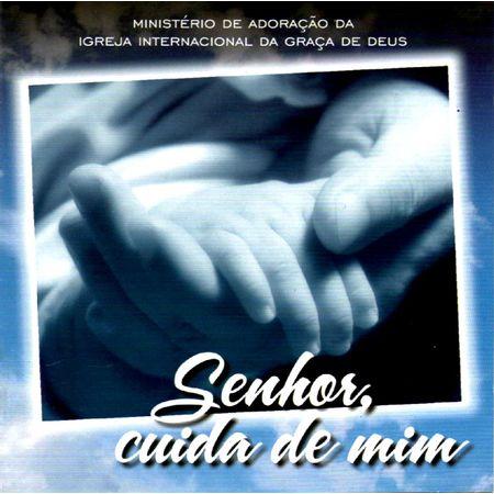 CD-Igreja-Internacional-da-Graca-de-Deus-Senhor--Cuida-de-Mim