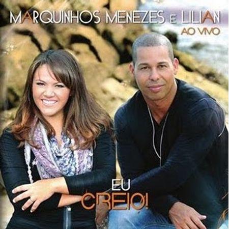 CD-Marquinhos-Menezes-e-Lilian-Eu-Creio-Ao-Vivo