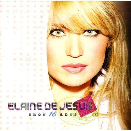 CD-Elaine-de-Jesus-Show-15-Anos