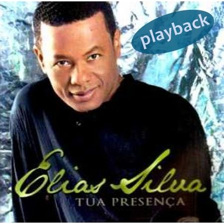 CD-Elias-Silva-Tua-Presenca--Playback-