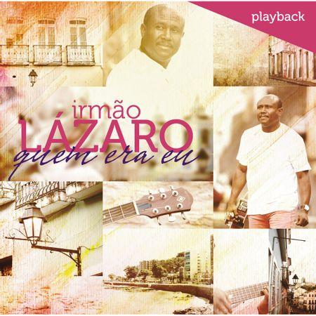 Playback-Irmao-Lazaro-Quem-era-eu