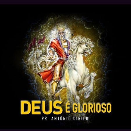 CD-Pr-Antonio-Cirilo-Deus-e-Glorioso