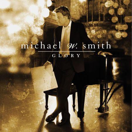 CD-Michael-W-Smith-Glory