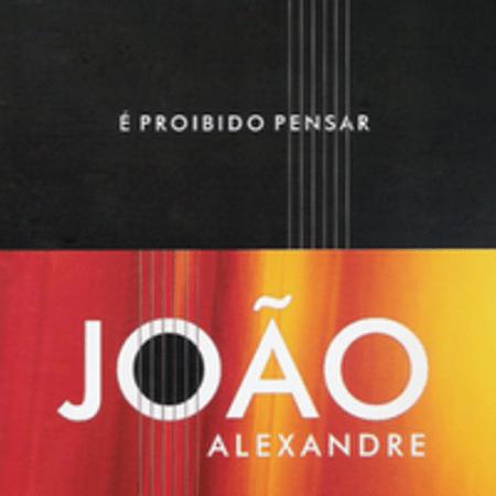 CD-Joao-Alexandre-E-Proibido-Pensar