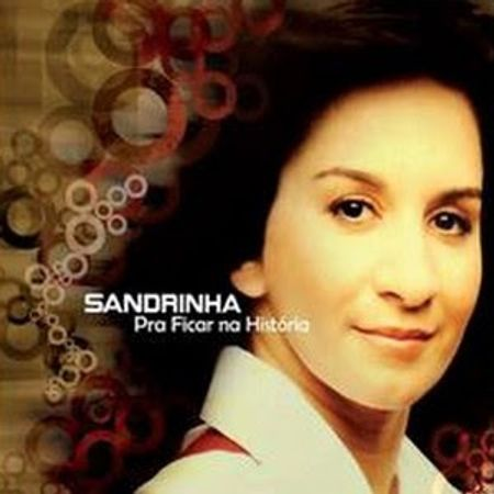 CD-Sandrinha-Pra-Ficar-na-Historia