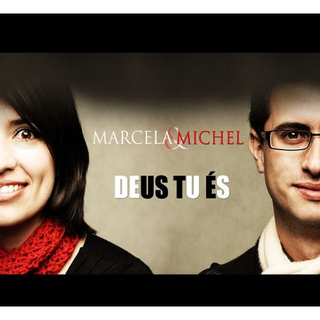 CD-Marcela-e-Michel-Deus-Tu-Es