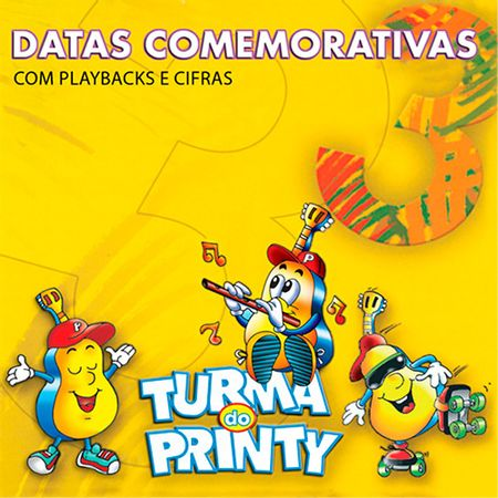 cd-turma-do-printy-datas-comemorativas-volume-3