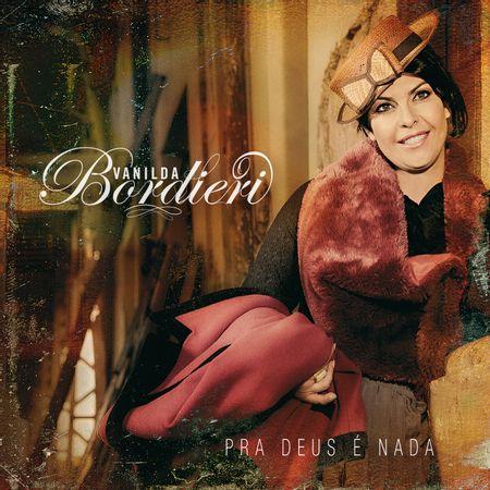 cd-vanilda-bordieri-pra-deus-e-nada
