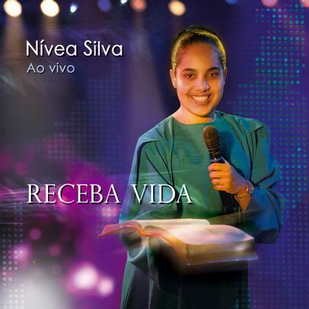 CD-Nivea-Silva-Receba-Vida-Ao-Vivo