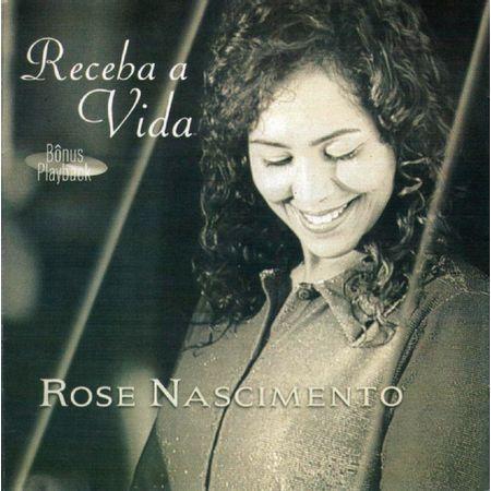 CD-Rose-Nascimento-Receba-a-Vida--Bonus-Playback-