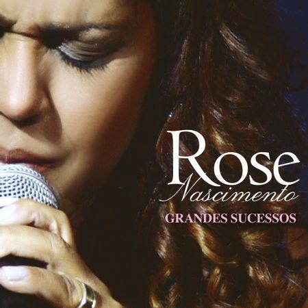 CD-Rose-Nascimento-Grandes-Sucessos