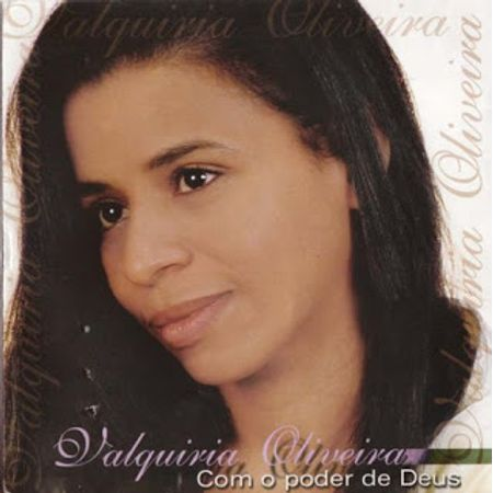 CD-Valquiria-Oliveira-Com-o-Poder-de-Deus--Bonus-Playback-