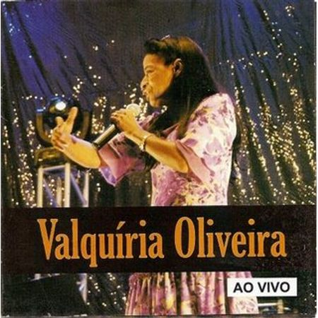 CD-Valquiria-Oliveira-Ao-Vivo