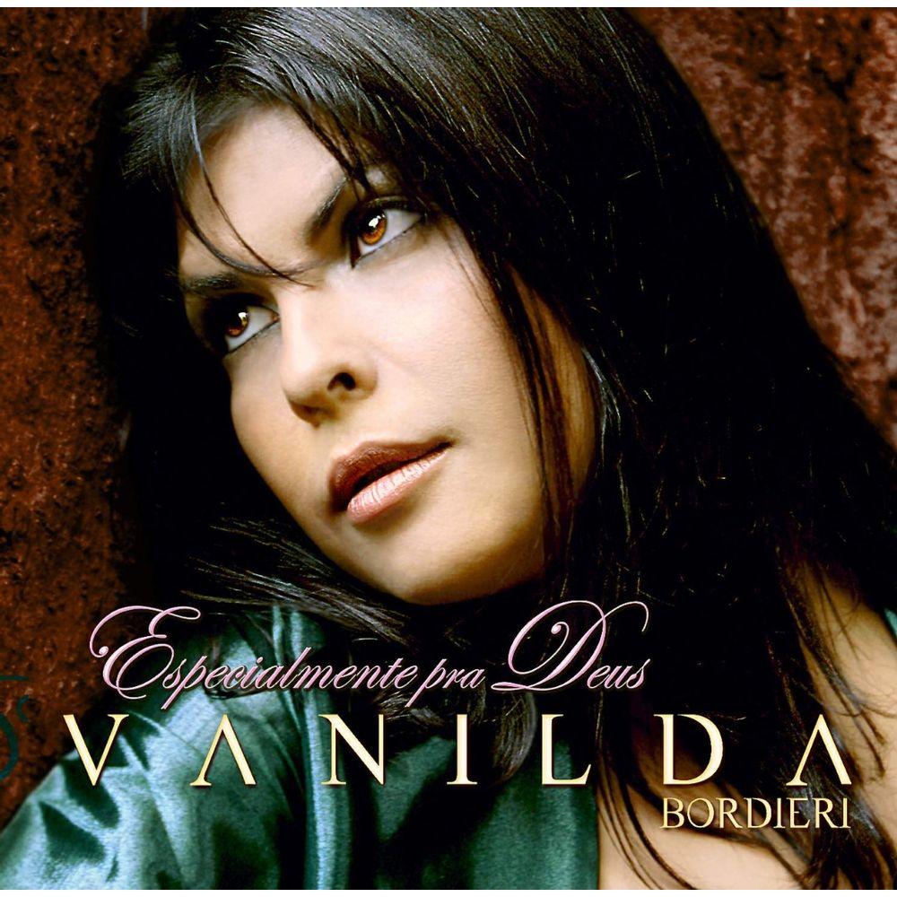 cd completo vanilda bordieri - especialmente pra deus