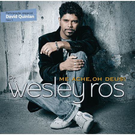 CD-Wesley-Ros-Me-Ache-Oh-Deus-