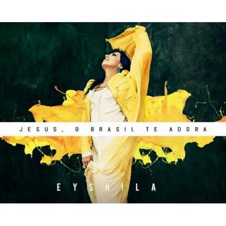 cd-eyshila-jesus-o-brasil-quer-te-adorar