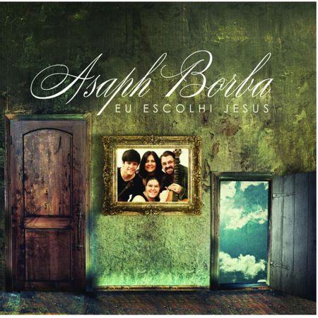 CD-Asaph-Borba-Eu-escolhi-Jesus
