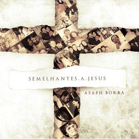 CD-Asaph-Borba-Semelhantes-a-Jesus