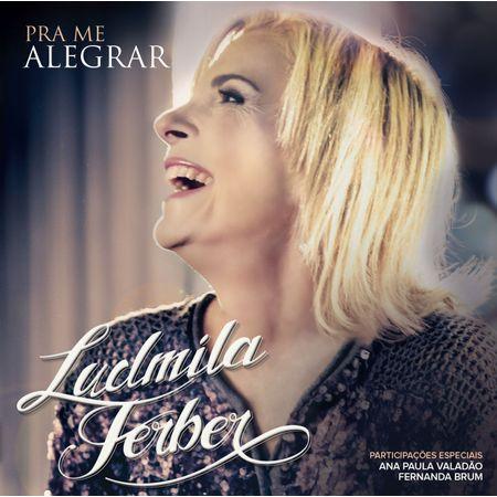 Cd-Ludmila-Ferber-Pra-me-alegrar