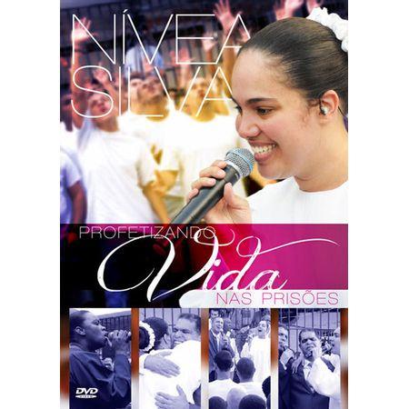 DVD-Nivea-Silva-Profetizando-Vida-Nas-Prisoes
