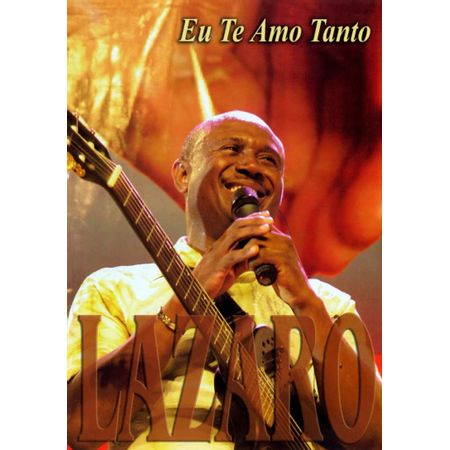 DVD-Irmao-Lazaro-Eu-Te-Amo-Tanto