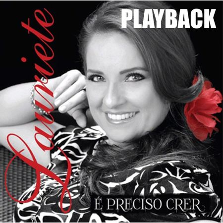cd-lauriete-e-preciso-crer-playback