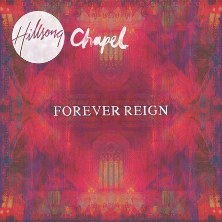 CD-DVD-Hillsong-Chapel-Forever-reign
