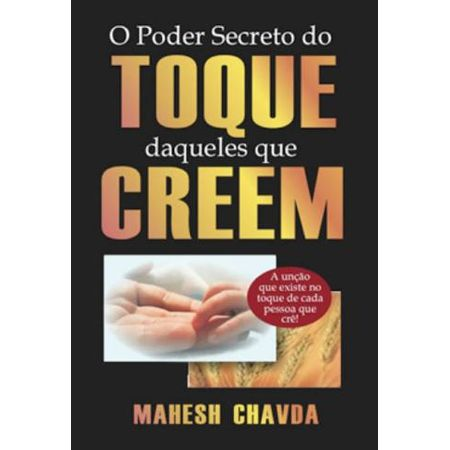 o-poder-secreto-do-toque-daqueles-que-creem