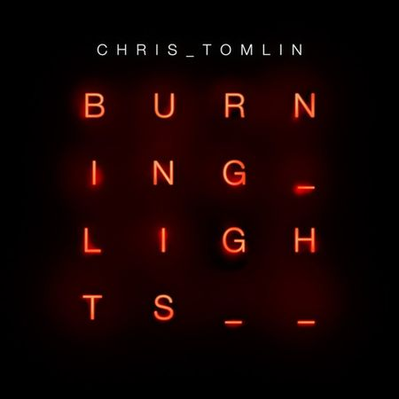 CD-Chirs-Tomlin-Burning-lights