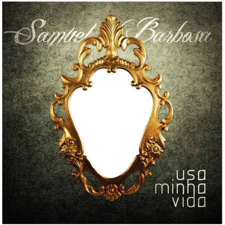 CD-Samuel-Barbosa-Usa-minha-vida